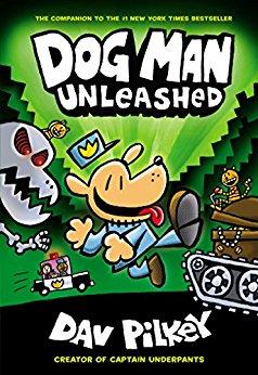 Dog Man Unleashed . . . Dav Pilkey