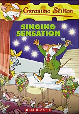 Geronimo Stilton Singing Sensation . . . Geronimo Stilton