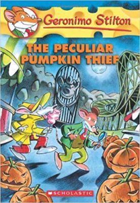 Geronimo Stilton The Peculiar Pumpkin Thief . . . Geronimo Stilton