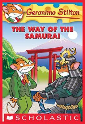 Geronimo Stilton The Way of the Samurai . . . Geronimo Stilton