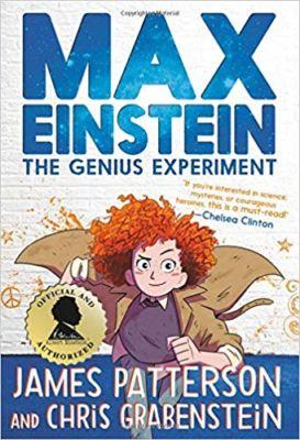 Max Einstein The Genius Experiment . . .  James Patterson