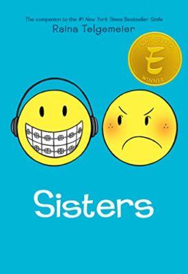 Sisters . . . Raina Telgemeier